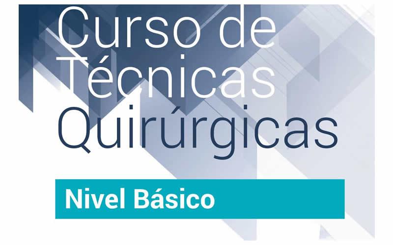 Curso de Técnicas Quirúrgicas Básicas