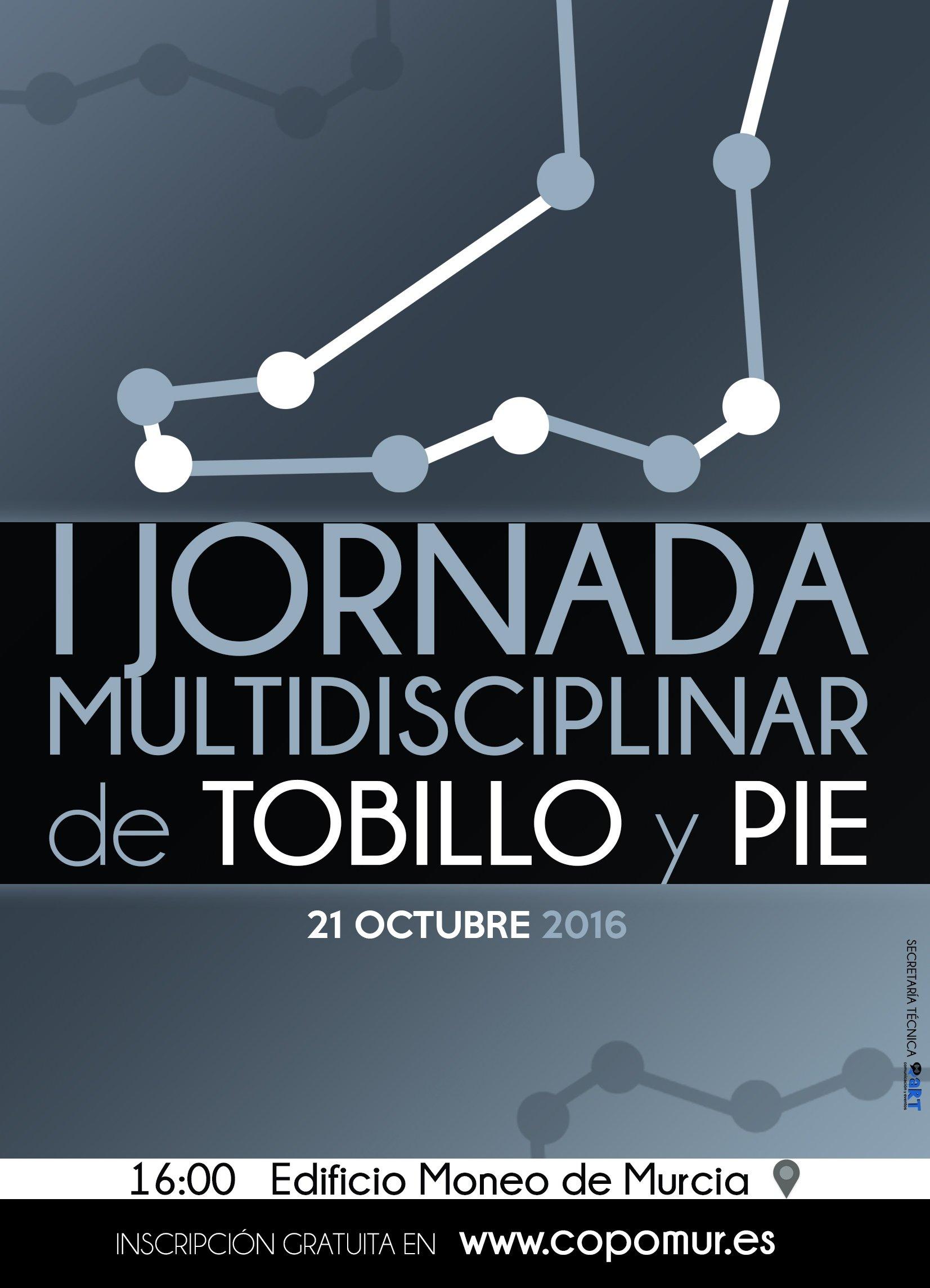 125 PROFESIONALES PARTICIPAN EN LAS I JORNADAS MULTIDISCIPLINARES DE TOBILLO Y PIE ORGANIZADAS POR EL COLEGIO DE PODÓLOGOS DE MURCIA